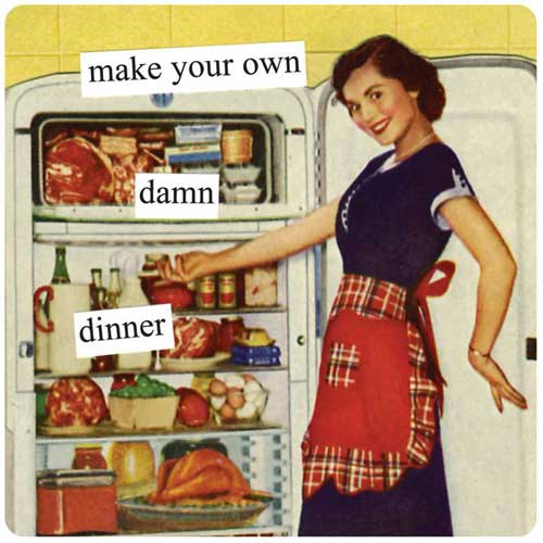 Anne Taintor Magnet Make Your Own Damn