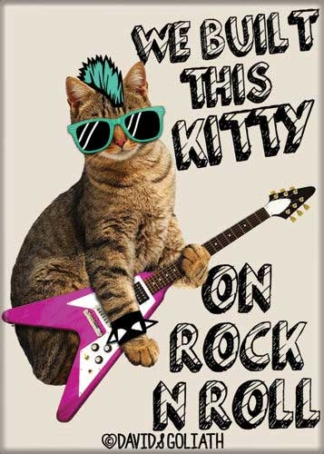 Ata-Boy Magnet David & Goliath We Built This Kitty On Rock N Roll | Happy  Clam Gifts